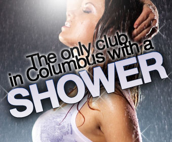 Only club in Columbus with Shower!